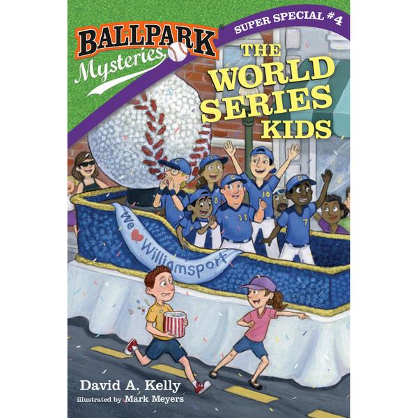 Ballpark Mysteries Super Special #4: The World Series Kids