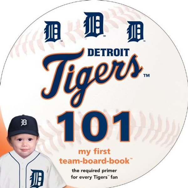 Detroit Tigers 101 Baby Board Book