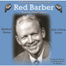 Baseball Voices: Red Barber, Play by Play Pioneer Audio CD