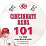 Cincinnati Reds 101 Baby Board Book