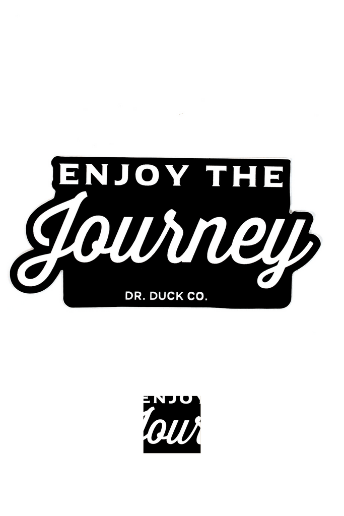 "DR. DUCK CO. ""ENJOY THE JOURNEY"" DECAL"