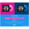 SOLD OUT **PRE-ORDER**  BARDOT Greatest Hits - Pink Vinyl + Blue Vinyl + BONUS Vintage Signed Photo Card