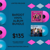 BARDOT VINYL ALBUM BUNDLE (Bardot + Play It Like That)