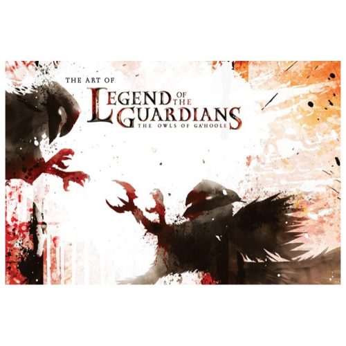 The Art of Legend of the Guardians The Owls of Ga'Hoole