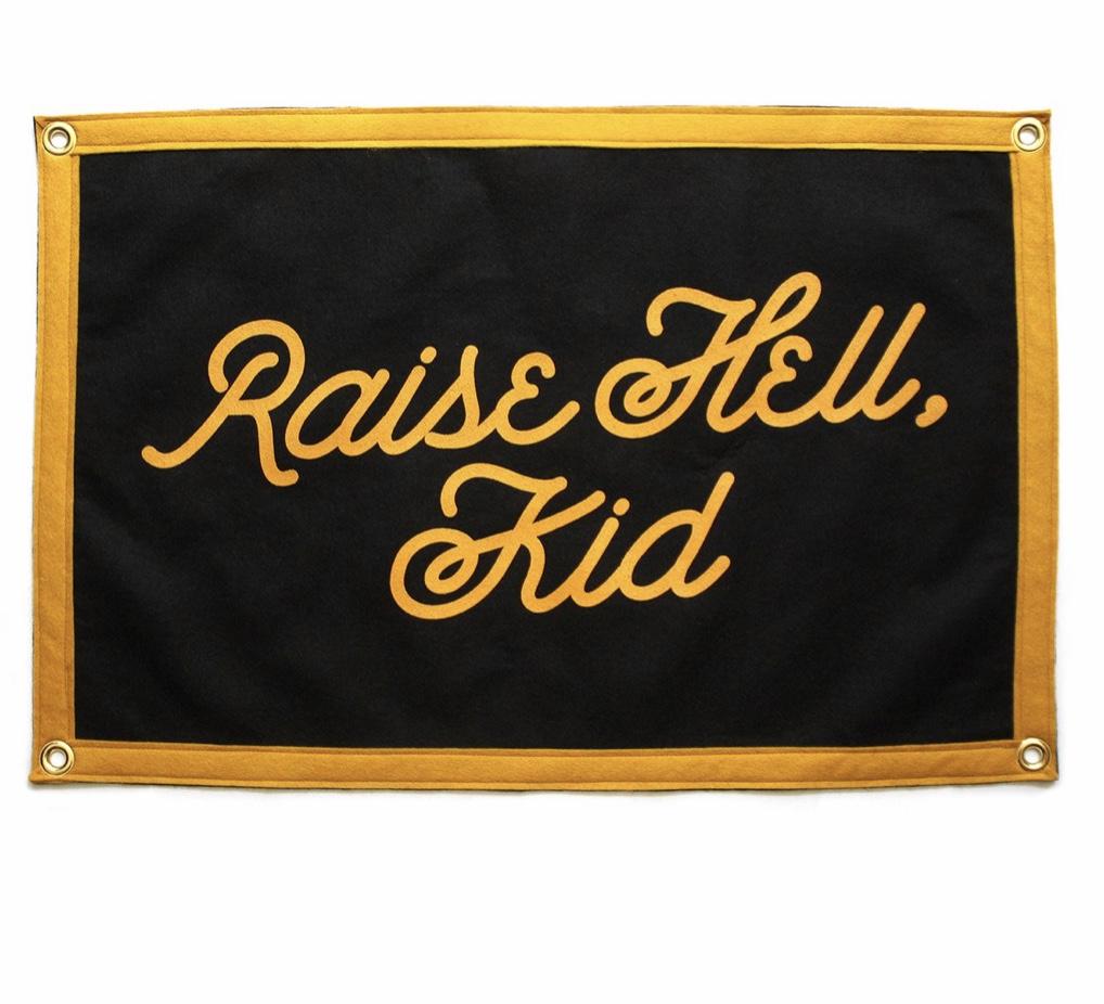 Raise Hell, Kid Camp Flag