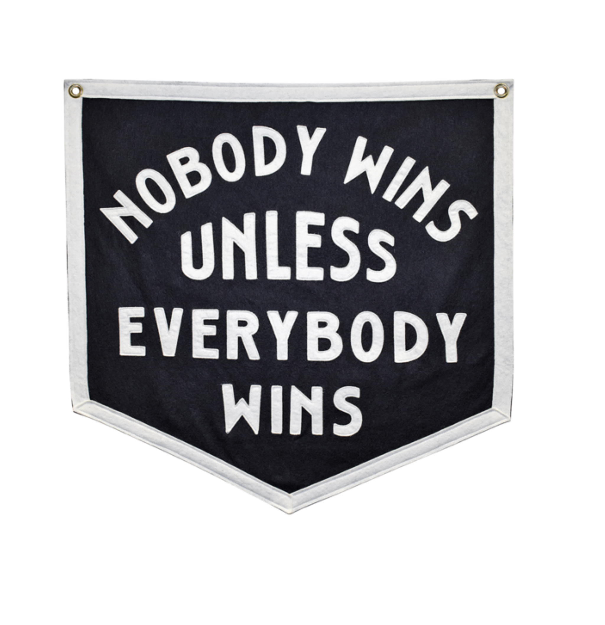 Nobody Wins Unless Everybody Wins Camp Flag