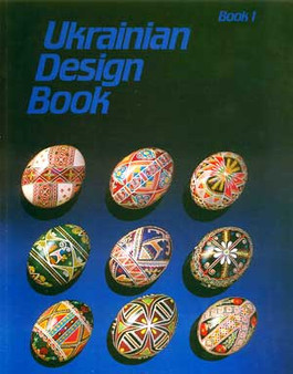 Ukrainian Egg Design Book 1