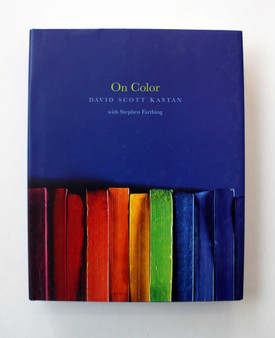 On Color by David Scott Kastan with Stephen Farthing