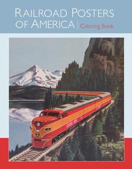 Pomegranate Coloring Book Railroad Posters of America