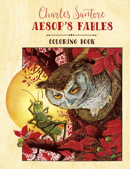 Pomegranate Coloring Book Charles Santore: Aesop's Fables