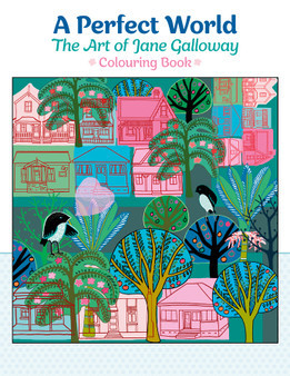 Pomegranate Coloring Book A Perfect World: The Art of Jane Galloway