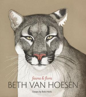 Beth Van Hoesen: Fauna & Flora