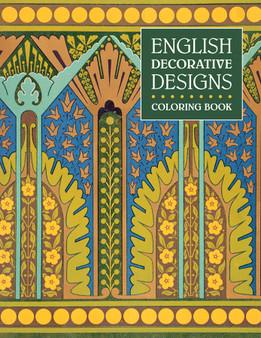 English Decorative Designs Coloring Book