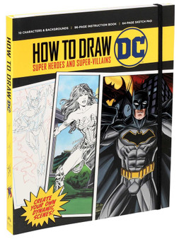 How to Draw: DC Super Heros and Super -Villains