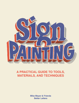 The Better Letters Book of Sign Painting
