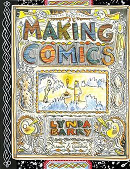 Making Comics by Lynda Barry