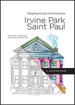 Irvine Park, Saint Paul: A Coloring Book
