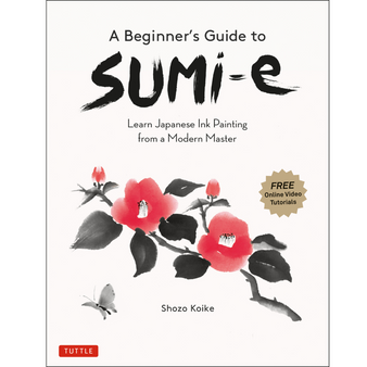 A Beginner's Guide to Sumi-e
