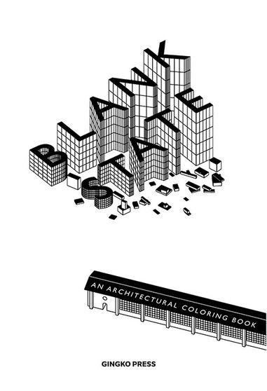 Blank State: An Architectural Coloring Book
