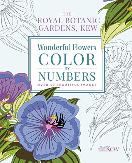 The Royal Botanic Gardens, Kew: Wonderful Flowers Color-By-Numbers