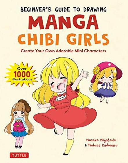 Beginner's Guide to Drawing Manga Chibi Girls