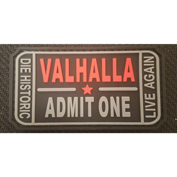 RUBBER MORALE PATCH VALHALLA ADMIT ONE, UPC :654975994651