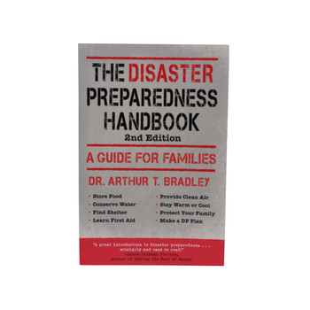 """The Disaster Prepardness Handbook: A Guide for Families"" Book by Arthur Bradley, UPC :9781616083878"
