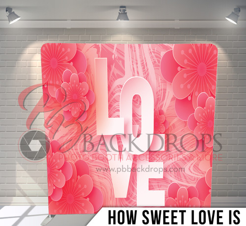Single-sided Pillow Cover Backdrop  (How Sweet Love Is)