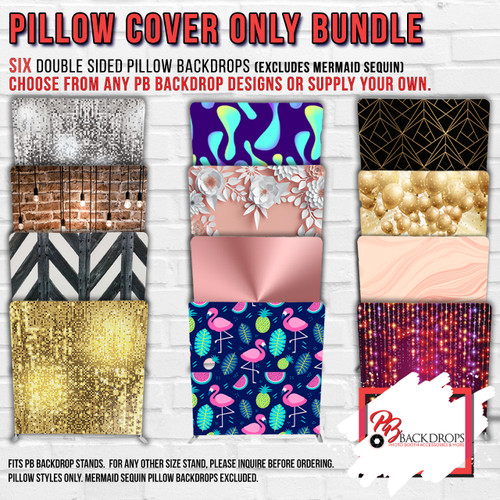 Pillow Cover Backdrop Bundle #4 (6 Double sided backdrops)  Any Colors or Designs