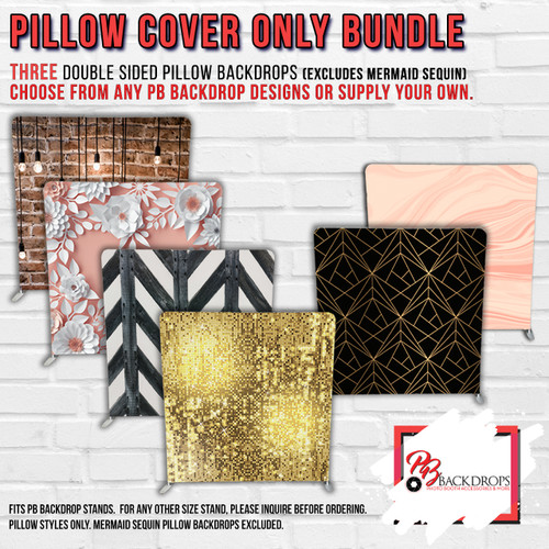 Pillow Cover Backdrop Bundle #1 ( 3 Double sided Backdrops) Any Colors or Designs