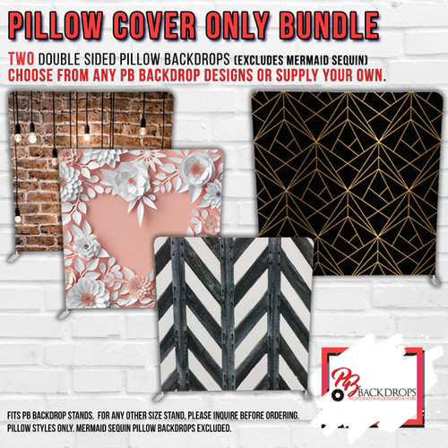 Pillow Cover Backdrop Bundle #6 ( 2 Double sided Backdrops) Any Colors or Designs