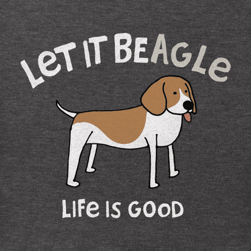 Life Is Good - Let It Beagle