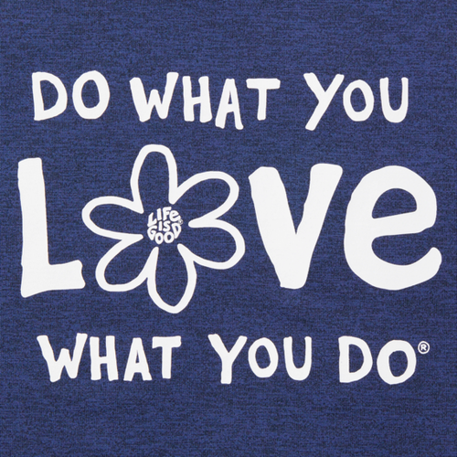 Life is Good - Do What You Love Tee - Blue