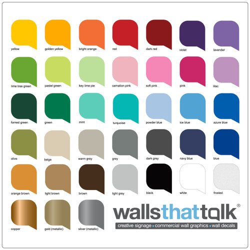 Walls That Talk has a great selection of amazing colours, including metallic and frosted, for you to choose from. Get a sample today.