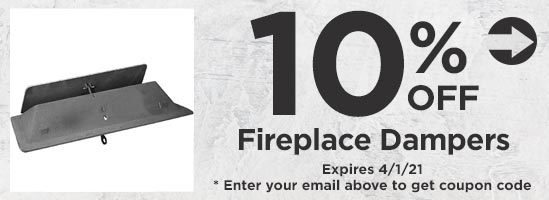 10% off Fireplace Dampers