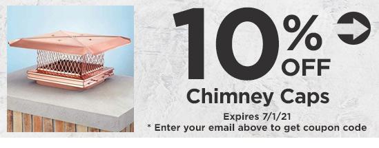 10% off Chimney Caps