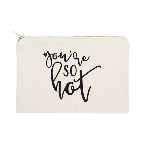 You're So Hot Cotton Canvas Cosmetic Bag