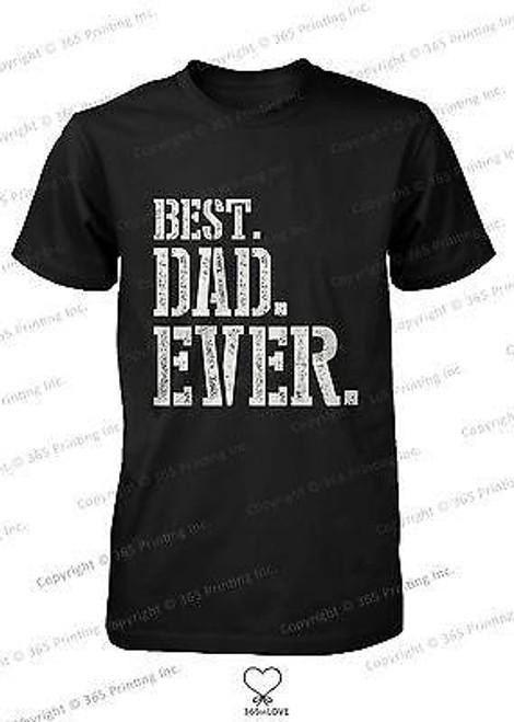 Best Dad Ever Stencil Style T-Shirt