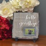 Hardest Goodbye Small Memorial Pet Plaque