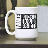 Best Dad Ever Personalized Coffee Mug