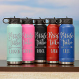 Bride Tribe Water Bottle Available in Many Colors