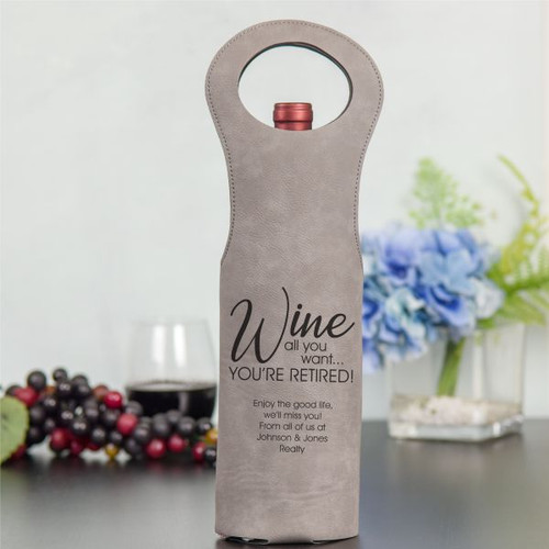 Wine All you Want Retirement Gift Grey