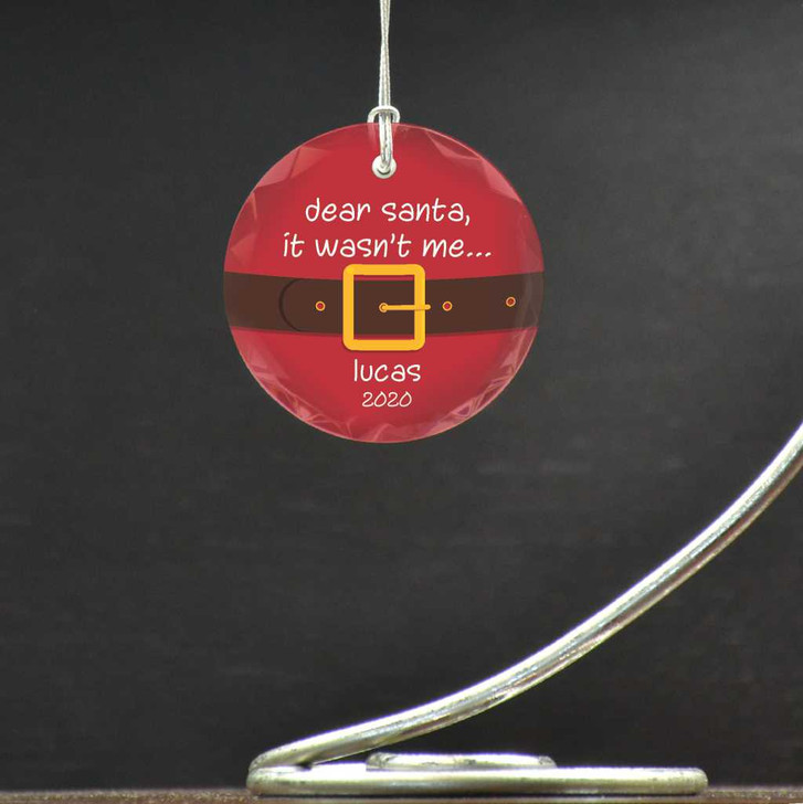 """The perfect keepsake ornament for ornery kids features the saying """"Dear Santa, It wasn't Me."""""""