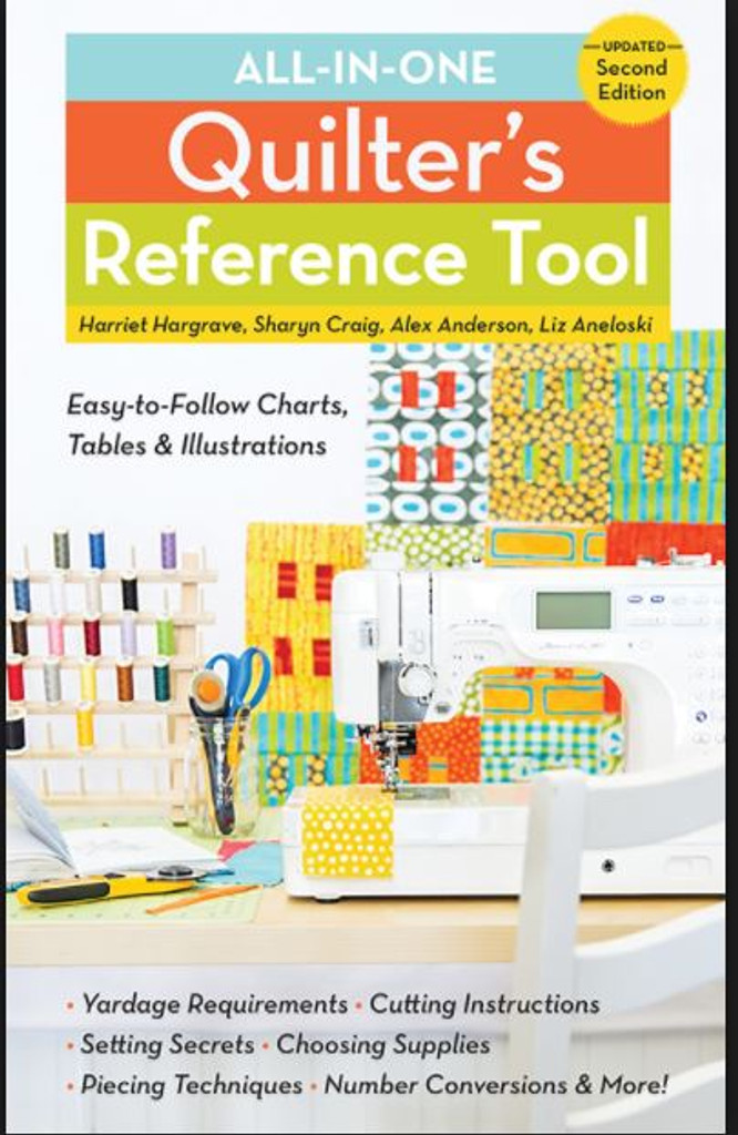 All-In-One Quilters Reference Tool Spiral Book with Harriet Hargrave, Sharyn Craig, Alex Anderson, Liz Aneloski