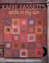 Kaffe Fassett - Quilts in the Sun