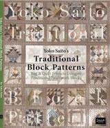 Traditional Block Patterns | By Yoko Saito