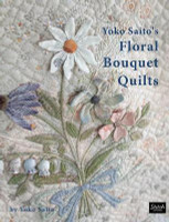 Floral Bouquet Quilts   By Yoko Saito