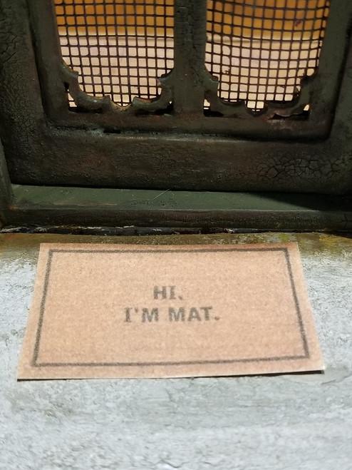 Welcome Mat - I'm Mat