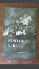 Vintage Book 1940 edition of 'The Northern Garden Week by Week' Daisy T. Abbott