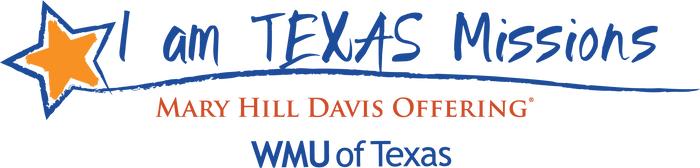 Mary Hill Davis Offering For Texas Missions®